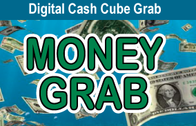 DIGITAL CASH CUBE GRAB