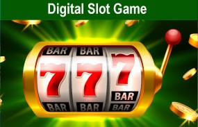 DIGITAL SLOT GAME